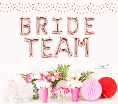 """Picture of Bride Team Rose Gold Balloons Letters 16"""""""