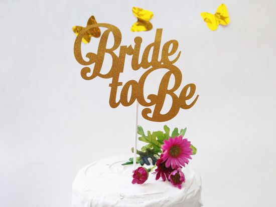 Picture of Bride To Be Gold Glitter Cake Topper