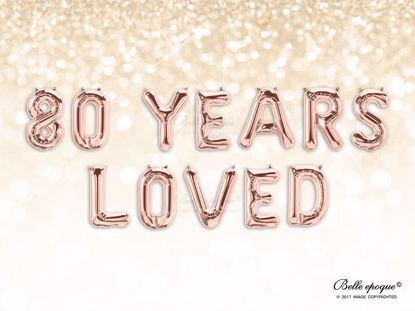Picture of Rose Gold Balloon Banner Letters 80 YEARS LOVED