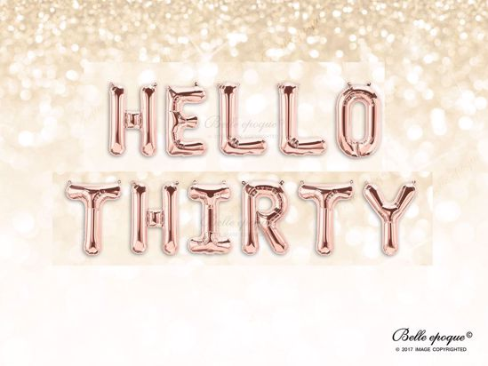Picture of Rose Gold Balloon Banner Letters HELLO THIRTY